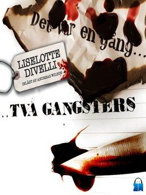 cover image of Det var en gång två gangsters