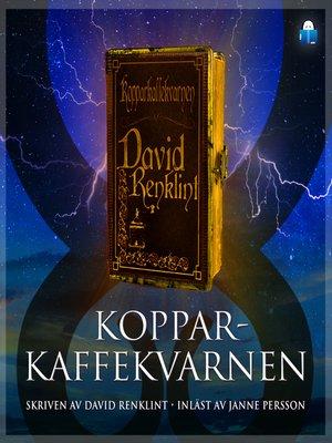 cover image of Kopparkaffekvarnen