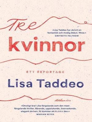 cover image of Tre kvinnor