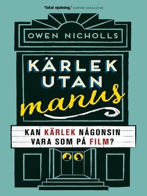 cover image of Kärlek utan manus