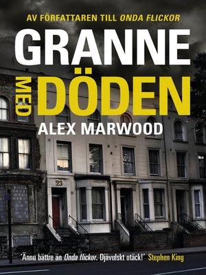cover image of Granne med döden