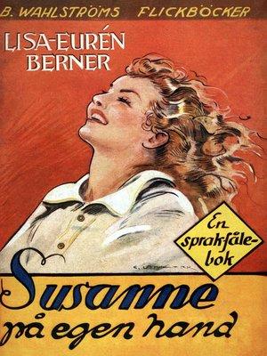 cover image of Fröken Sprakfåle 11--Susanne på egen hand