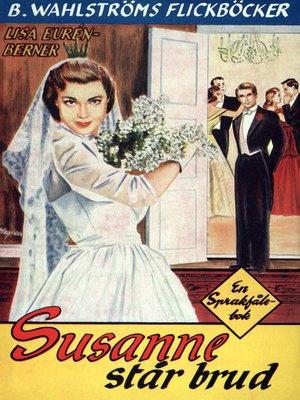 cover image of Fröken Sprakfåle 17--Susanne står brud