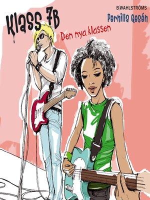 cover image of Klass 7B 2--Den nya klassen