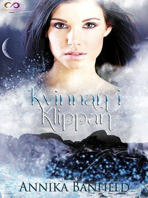 cover image of Kvinnan i klippan