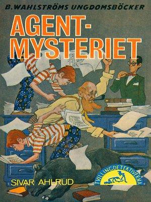cover image of Tvillingdetektiverna 36--Agent-mysteriet