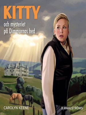 cover image of Kitty och mysteriet på Dimmornas hed