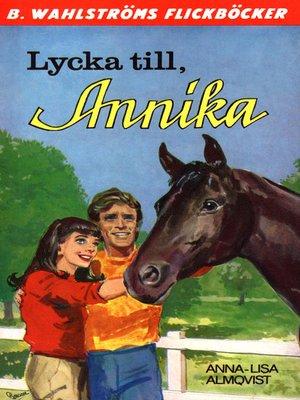 cover image of Annika 15--Lycka till, Annika