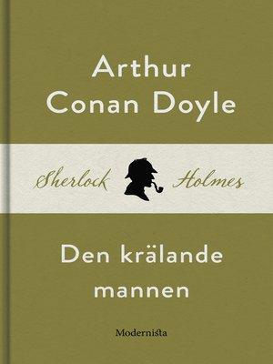 cover image of Den krälande mannen (En Sherlock Holmes-novell)