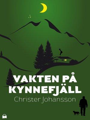 cover image of Vakten på Kynnefjäll