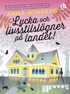 cover image of Lycka och livsstilslögner på landet