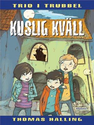 cover image of Kuslig kväll