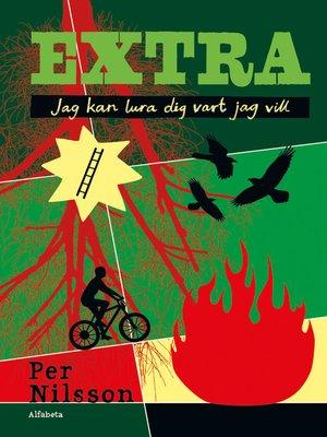 cover image of Extra. Jag kan lura dig vart jag vill