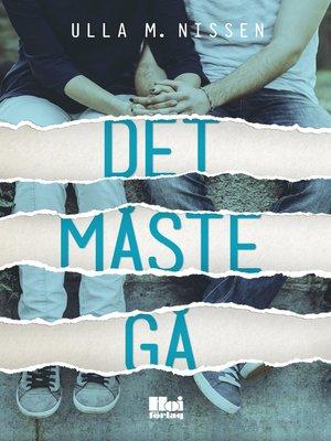 cover image of Det måste gå