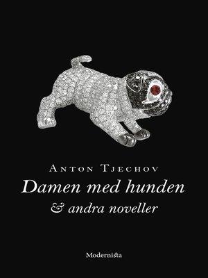 cover image of Damen med hunden och andra noveller