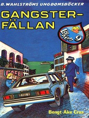 cover image of Löken 9--Gangster-fällan