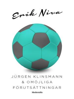 cover image of Jürgen Klinsmann & omöjliga förutsättningar