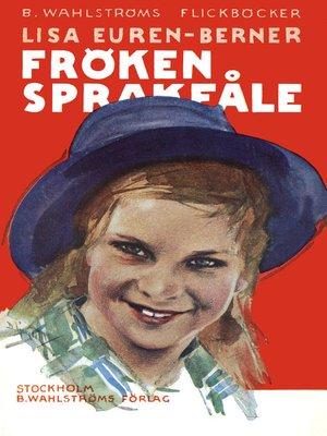 cover image of Fröken Sprakfåle 1--Fröken Sprakfåle