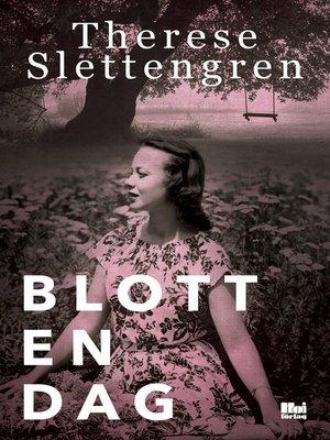 cover image of Blott en dag