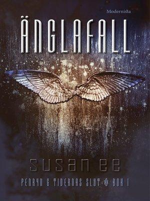 cover image of Änglafall (Första boken i Penryn & tidernas slut-trilogin)