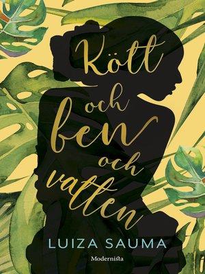 cover image of Kött och ben och vatten