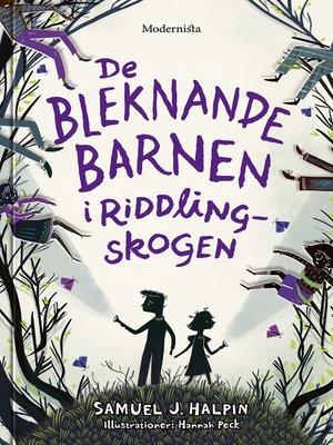 cover image of De bleknande barnen i Riddling-skogen