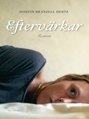 cover image of Eftervärkar