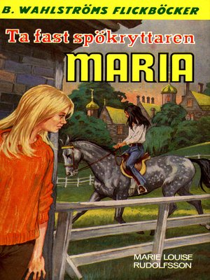 cover image of Maria 3--Ta fast spökryttaren, Maria