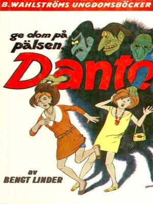 cover image of Dante 7--Ge dom på pälsen, Dante!