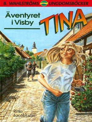 cover image of Tina 4--Äventyret i Visby