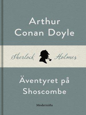cover image of Äventyret på Shoscombe (En Sherlock Holmes-novell)
