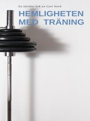 cover image of Hemligheten med träning