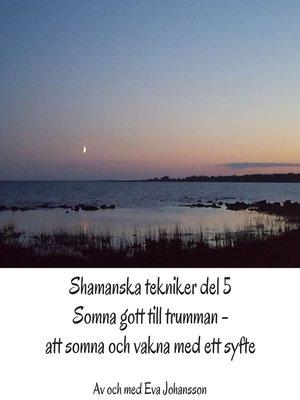 cover image of Shamanska tekniker del 5