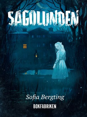cover image of Sagolunden