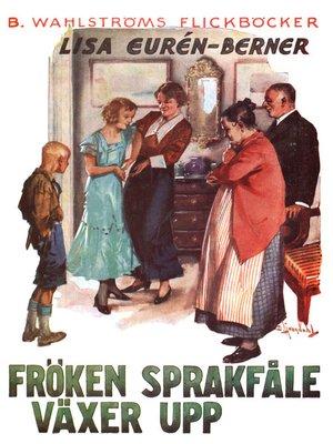 cover image of Fröken Sprakfåle 2--Fröken Sprakfåle växer upp