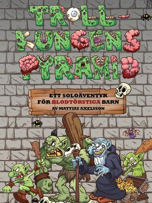 cover image of Trollkungens Pyramid