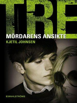cover image of Tre 9--Mördarens ansikte