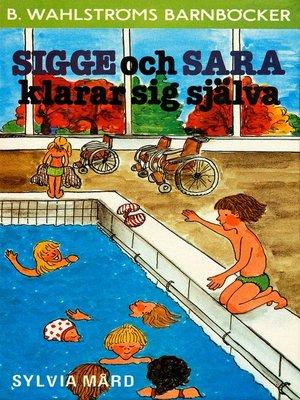 cover image of Sigge och Sara klarar sig själva