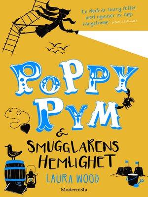 cover image of Poppy Pym och smugglarens hemlighet