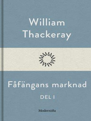 cover image of Fåfängans marknad--del I