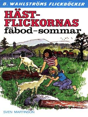 cover image of Hästflickorna 4--Hästflickornas fäbod-sommar