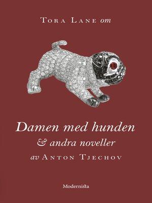 cover image of Om Damen med hunden och andra noveller av Anton Tjechov