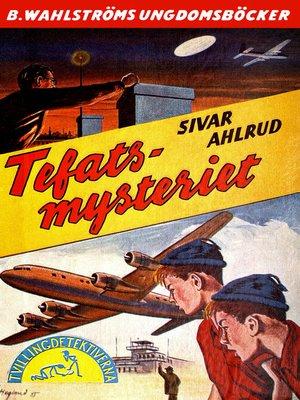cover image of Tvillingdetektiverna 14--Tefats-mysteriet