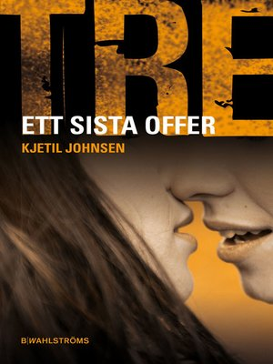 cover image of Tre 8--Ett sista offer