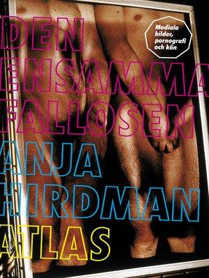 cover image of Den ensamma fallosen