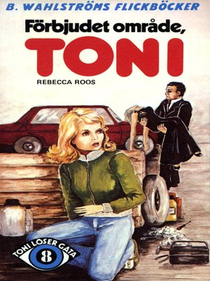 cover image of Toni löser en gåta 8--Förbjudet område, Toni