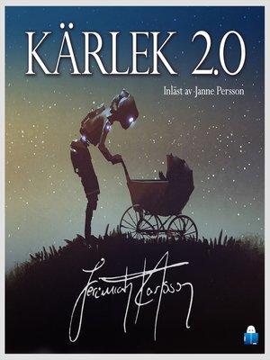 cover image of Kärlek 2.0