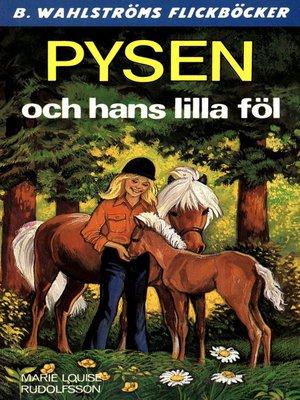 cover image of Pysen 7--Pysen och hans lilla föl
