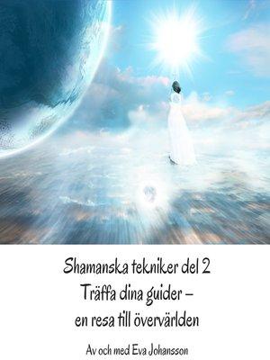 cover image of Shamanska tekniker del 2