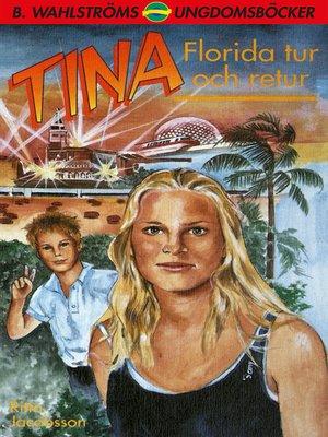 cover image of Tina 9--Florida tur och retur